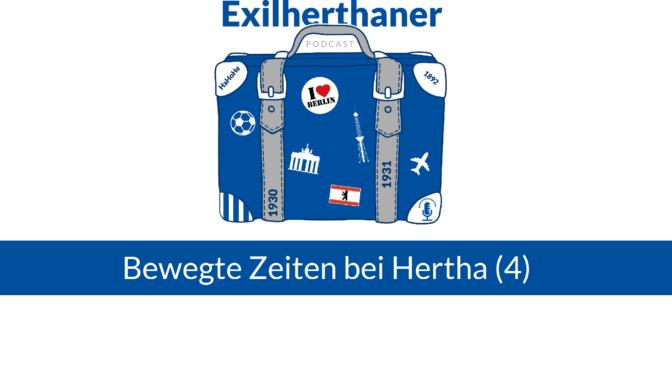 Bewegte Zeiten bei Hertha (4)