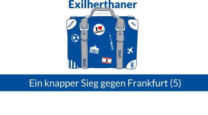 Ein knapper Sieg gegen Frankfurt (5)