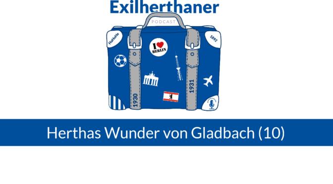 Herthas Wunder von Gladbach (10)