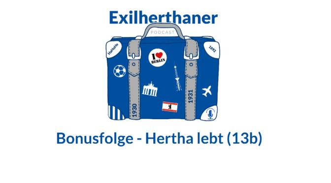 Bonusfolge – Hertha lebt (13b)
