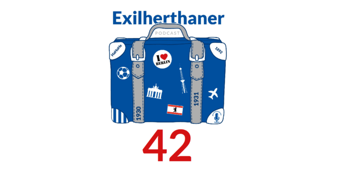Exilherthaner Podcast Folge 42 (Wordpress)