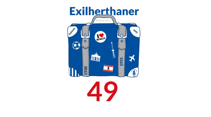 Exilherthaner Podcast Folge 49 (Wordpress)