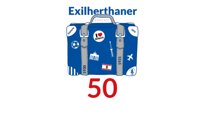 Exilherthaner Podcast Folge 50 (Wordpress)