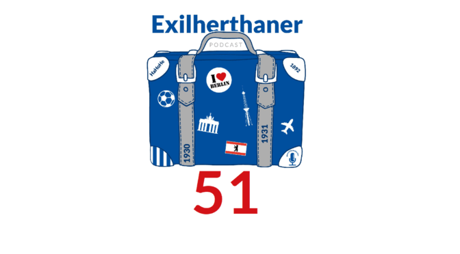 Exilherthaner Podcast Folge 51 (Wordpress)