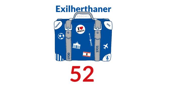Exilherthaner Podcast Folge 52 (Wordpress)
