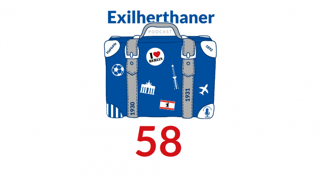Exilherthaner Podcast Folge 58 (Wordpress)