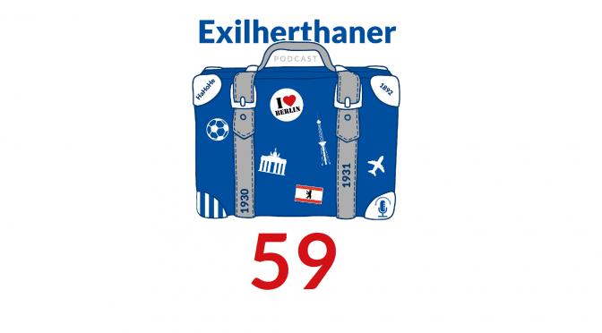 Exilherthaner Podcast Folge 59 (Wordpress)